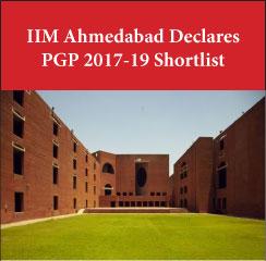 IIM Ahmedabad declares AWT-PI Shortlist for PGP 2017-19
