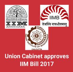 Union Cabinet approves IIM Bill 2017; IIMs may grant MBA Degree soon