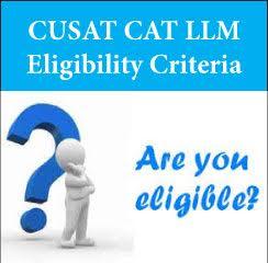 CUSAT CAT LLM Eligibility Criteria 2017