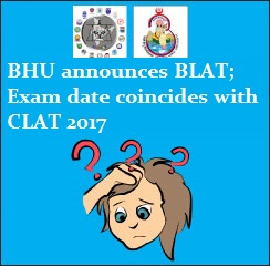 BHU to conduct BLAT 2017 on May 14, date coincides with CLAT 2017