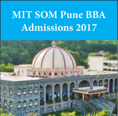 MIT SOM Pune announces BBA admissions 2017