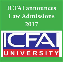 ICFAI invites applications for Law Admissions 2017