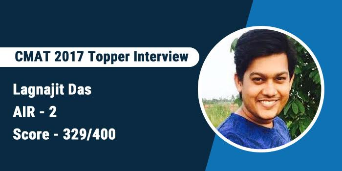 CMAT 2017 Topper Interview: AIR 2 Lagnajit Das says spend time on reading and understand questions before deciding the answer