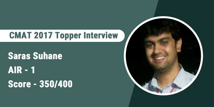 CMAT 2017 Topper Interview: Give equal importance to each section to get balanced score, says AIR 1 Saras Suhane