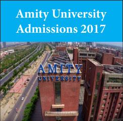 Amity University announces MBA admissions 2017