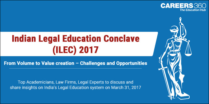 Top Academicians, Law Firms, Legal Experts to speak at Careers360 Indian Legal Education Conclave on March 31