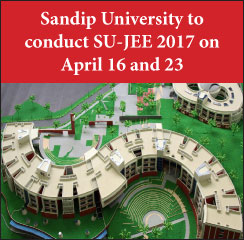 Sandip University to conduct SU-JEE 2017 on April 16 and 23
