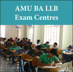 AMU BA LLB Exam Centres 2017