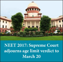 NEET 2017: SC, Allahabad HC adjourn age limit verdict to March 20