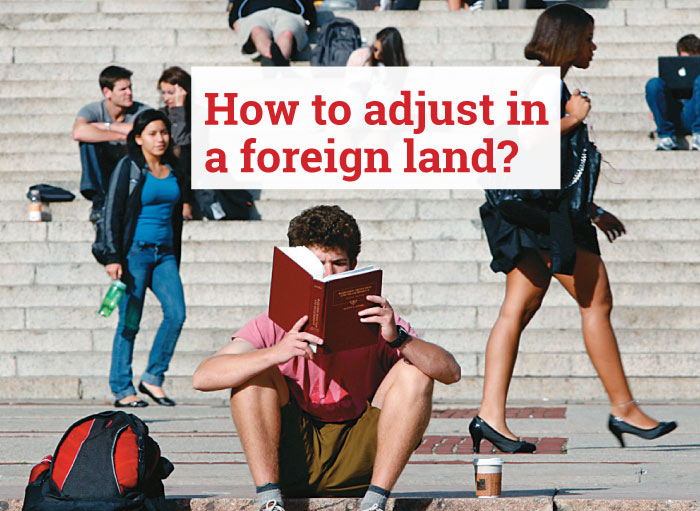 How to adjust in a foreign land?