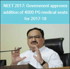 NEET PG 2017: Increase of 4000 medical seats approved for 2017-18 admissions