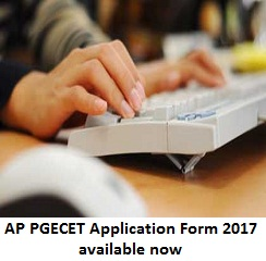 AP PGECET Application Form 2017 Available Now