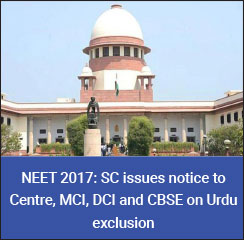 NEET 2017: SC issues notice to Government on Urdu exclusion