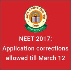 NEET 2017 Application corrections allowed till March 12