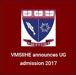 VMSIIHE announces UG admission 2017
