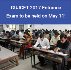 GUJCET 2017 Entrance Exam to be held on May 11!