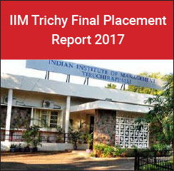 IIM Trichy Final Placements 2017: Consulting and Analytics highest recruiting sector