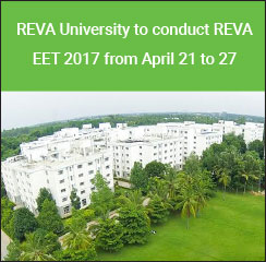 REVA University to conduct REVA EET 2017 from April 21 to 27