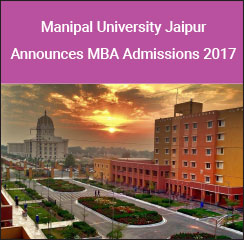 Manipal University, Jaipur Announces MBA Admissions 2017