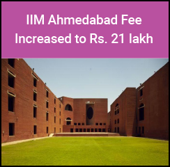 IIM Ahmedabad hikes fee by 7.7 per cent for PGP 2017-19 batch