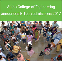 Alpha College of Engineering announces B.Tech admissions 2017