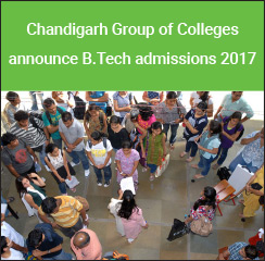 Chandigarh Group of Colleges announce B.Tech admissions 2017