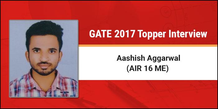 GATE 2017 Topper Interview Aashish Agarwal (AIR 16 ME) - Tough times