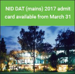 NID DAT (mains) 2017 admit card available from March 31