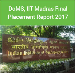 DoMS, IIT Madras Final Placements 2017 - IT/ ITES Emerges as the Top Recruiting Sector