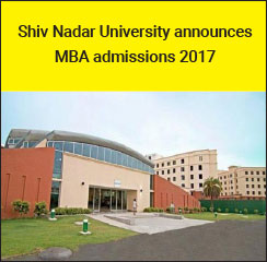 Shiv Nadar University announces MBA admissions 2017-19