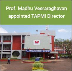 Prof. Madhu Veeraraghavan appointed TAPMI Director