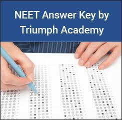 NEET Answer Key 2017 by Triumph Academy