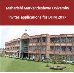 Maharishi Markandeshwar University invites applications for BHM 2017