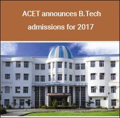 ACET announces B.Tech admissions for 2017