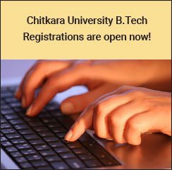 Chitkara University B.Tech Registrations open now!