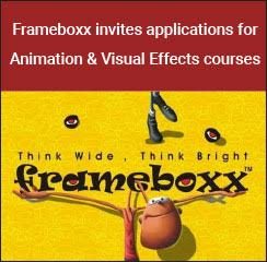 Frameboxx invites applications for Animation & Visual Effects courses