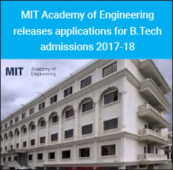 MIT Academy of Engineering releases applications for B.Tech admissions 2017-18