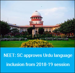 NEET: SC approves Urdu language inclusion from 2018-19 session