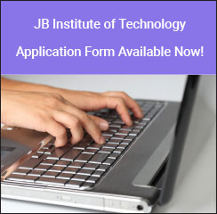 JB Institute of Technology Application Form Available Now!