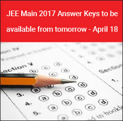JEE Main 2017 Answer Keys to be available from tomorrow - April 18