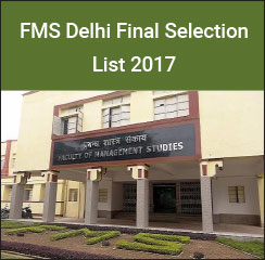 FMS Delhi Final Selection List 2017 – 216 candidates offered admission
