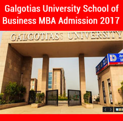 Galgotias University School of Business announces MBA admission 2017