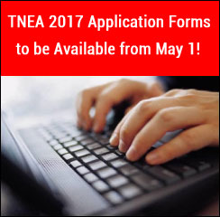TNEA 2017 Application Forms to be Available from May 1!