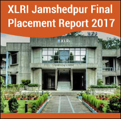 XLRI Jamshedpur Final Placement Report 2017 - Average salary increases to Rs. 19.21 lakh per annum