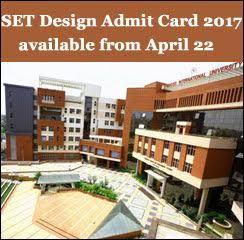 SET Design Admit Card 2017 available from April 22