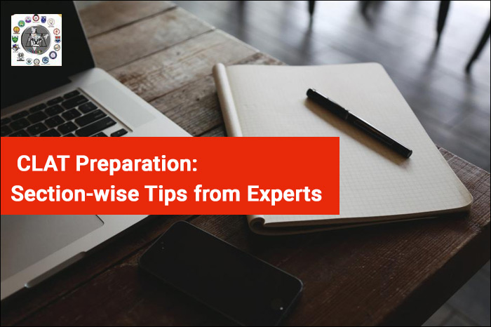 CLAT Preparation 2018: Section-wise Tips from Experts