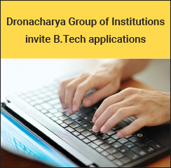Dronacharya Group of Institutions invite B.Tech Applications