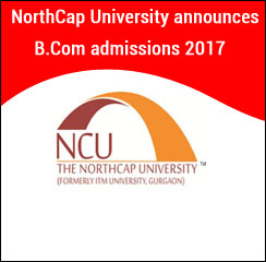 The NorthCap University announces B.Com admissions 2017