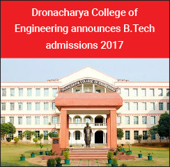 Dronacharya College of Engineering announces B.Tech admissions 2017