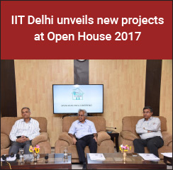 IIT Delhi unveils new projects at Open House 2017